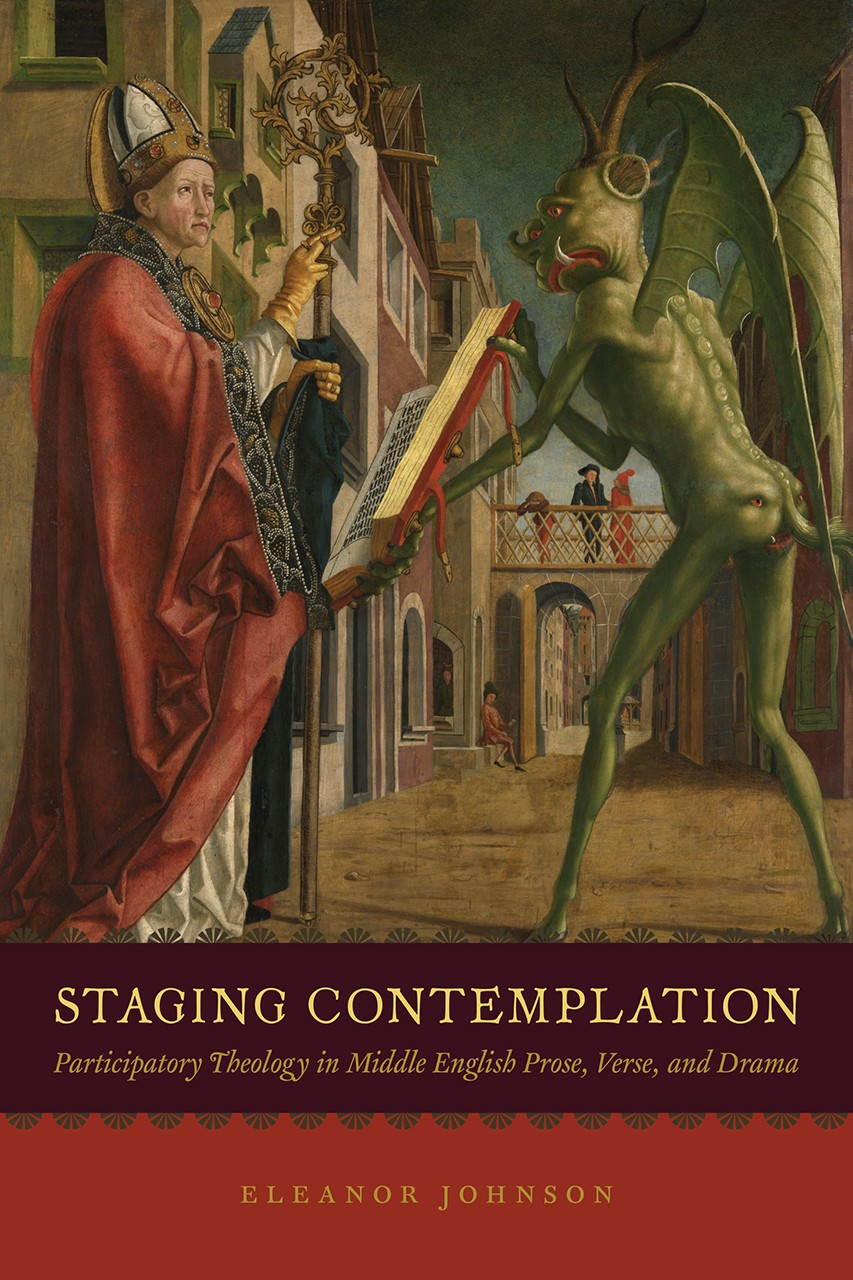 Staging Contemplation: Participatory Theology in Middle English Prose, Verse and Drama