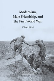Modernism, Male Friendship and the First World War